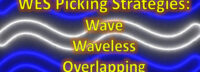 Warehouse Picking Strategies: Wave, Waveless, Overlapping