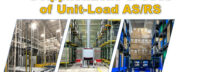 5 Applications & Uses of Unit-Load AS/RS